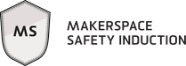 Makerspace Safety Induction Badge image